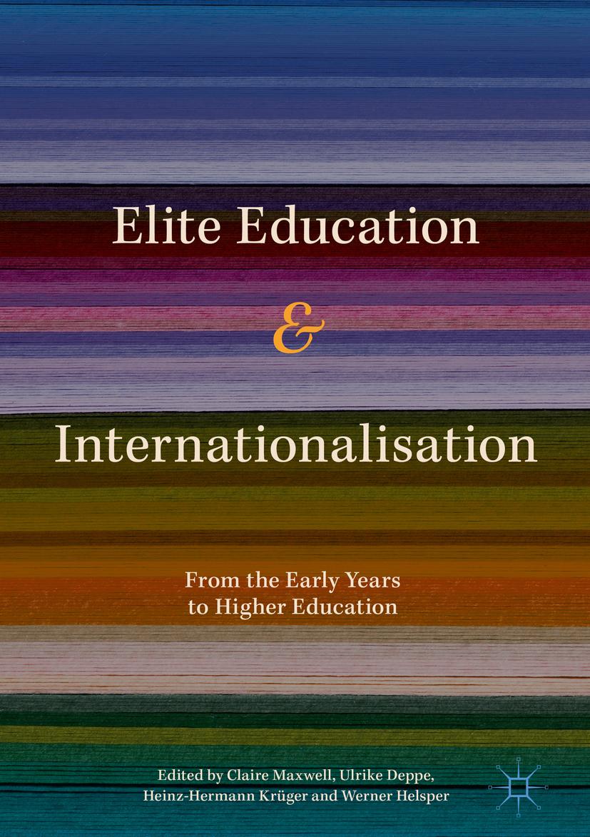 Deppe, Ulrike - Elite Education and Internationalisation, ebook