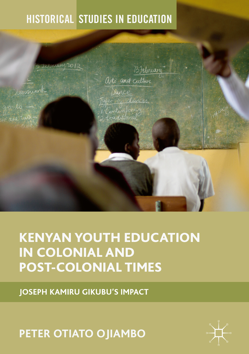 Ojiambo, Peter Otiato - Kenyan Youth Education in Colonial and Post-Colonial Times, ebook