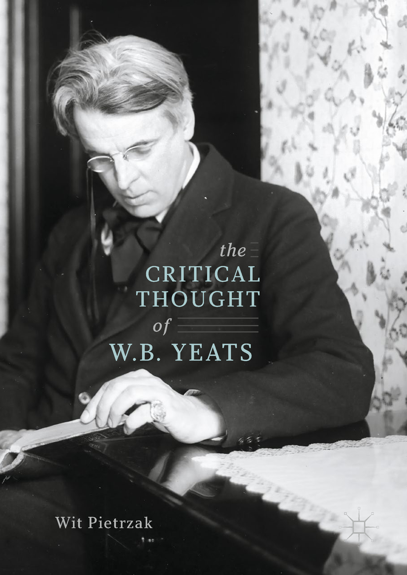Pietrzak, Wit - The Critical Thought of W. B. Yeats, ebook
