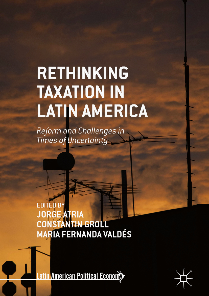 Atria, Jorge - Rethinking Taxation in Latin America, ebook