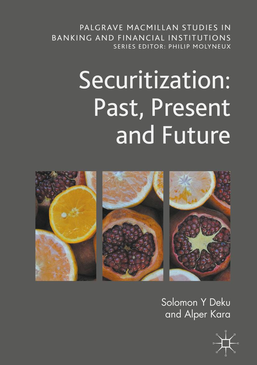 Deku, Solomon Y - Securitization: Past, Present and Future, ebook