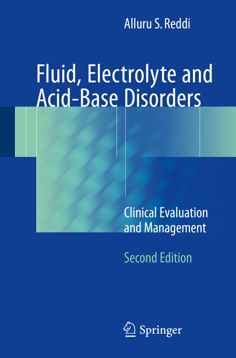 Reddi, Alluru S. - Fluid, Electrolyte and Acid-Base Disorders, ebook