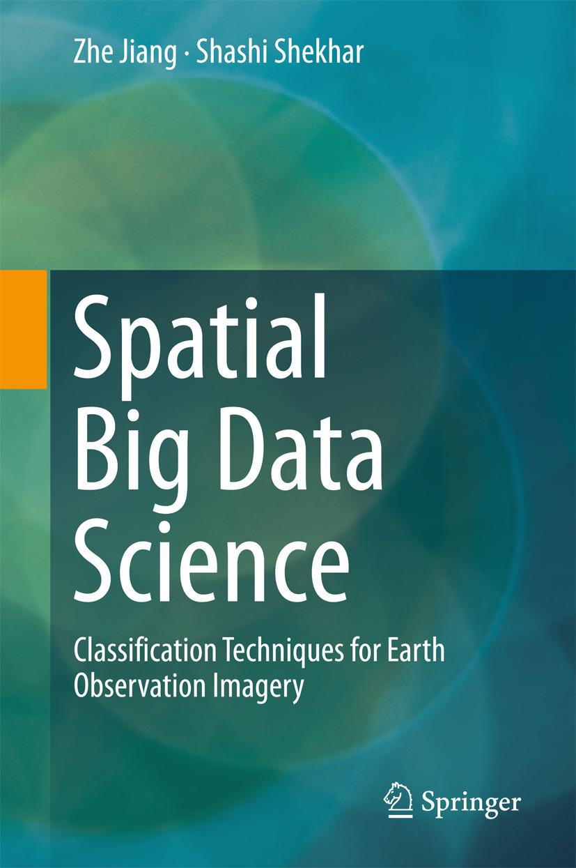 Jiang, Zhe - Spatial Big Data Science, ebook