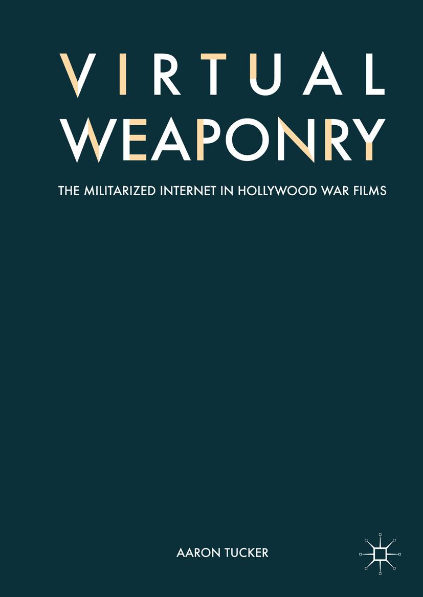 Tucker, Aaron - Virtual Weaponry, ebook