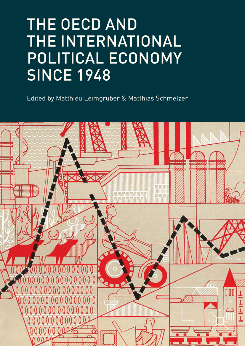 Leimgruber, Matthieu - The OECD and the International Political Economy Since 1948, ebook