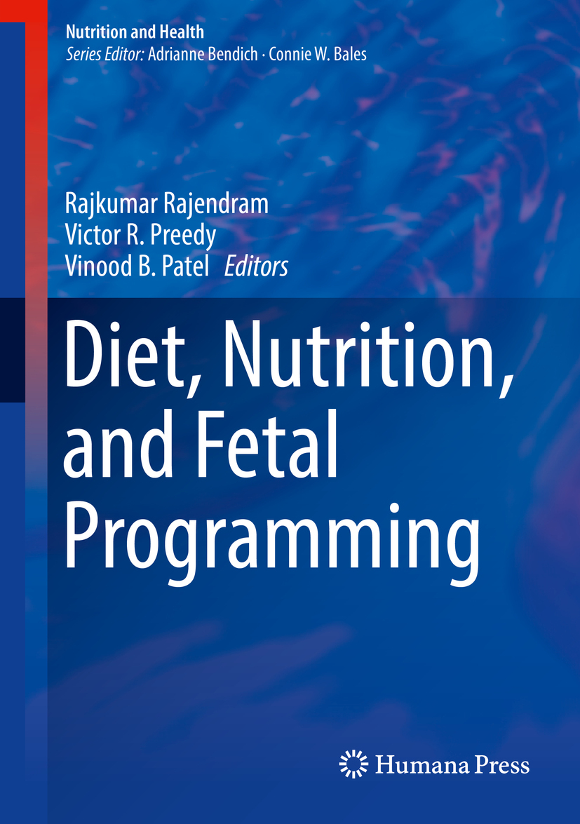 Patel, Vinood B. - Diet, Nutrition, and Fetal Programming, ebook