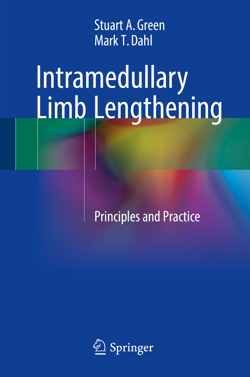 Dahl, Mark T. - Intramedullary Limb Lengthening, ebook