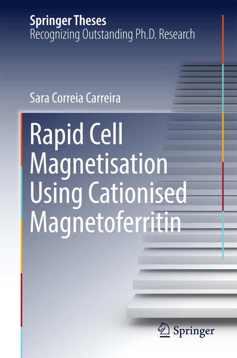 Carreira, Sara Correia - Rapid Cell Magnetisation Using Cationised Magnetoferritin, ebook