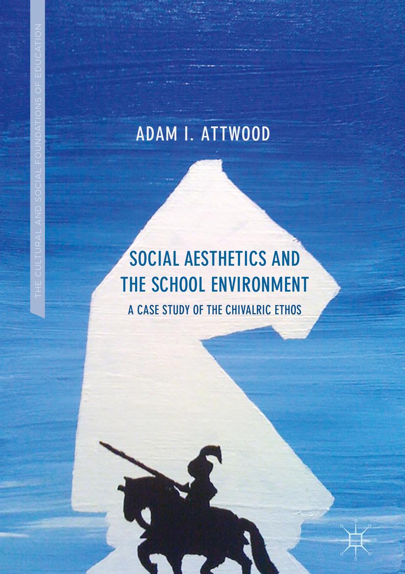 Attwood, Adam I. - Social Aesthetics and the School Environment, ebook