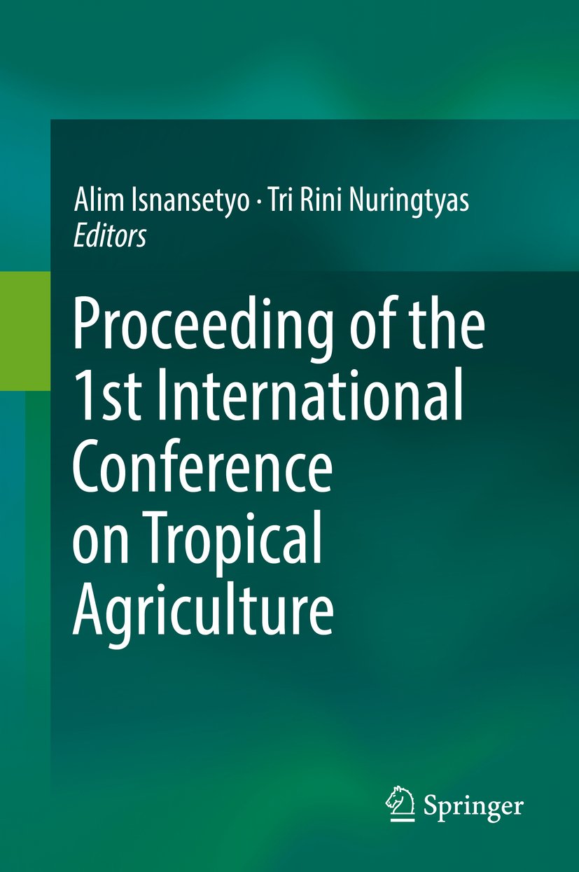 Isnansetyo, Alim - Proceeding of the 1st International Conference on Tropical Agriculture, ebook