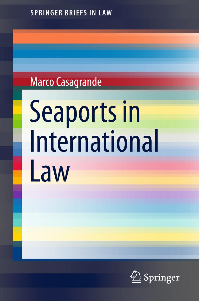 Casagrande, Marco - Seaports in International Law, ebook