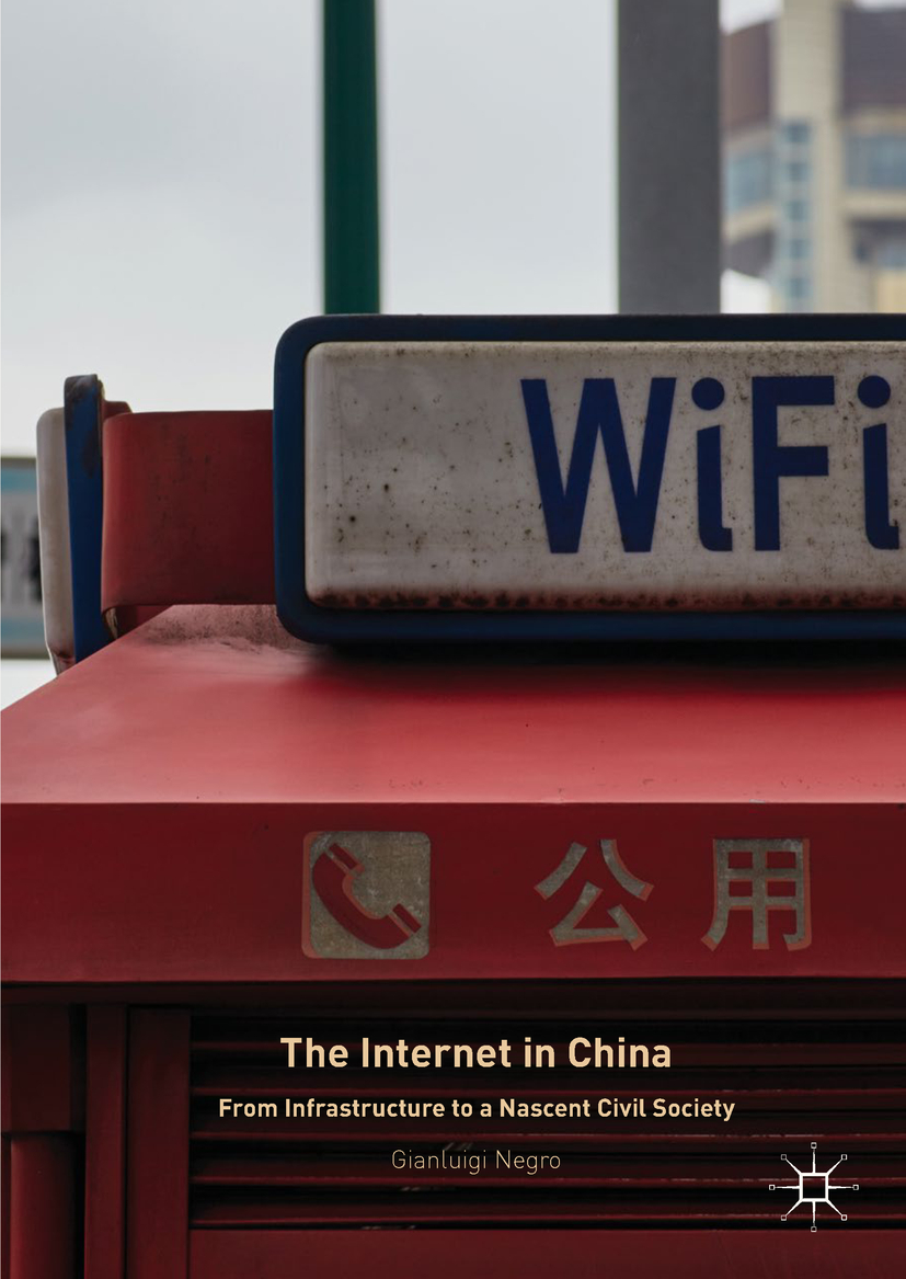 Negro, Gianluigi - The Internet in China, ebook