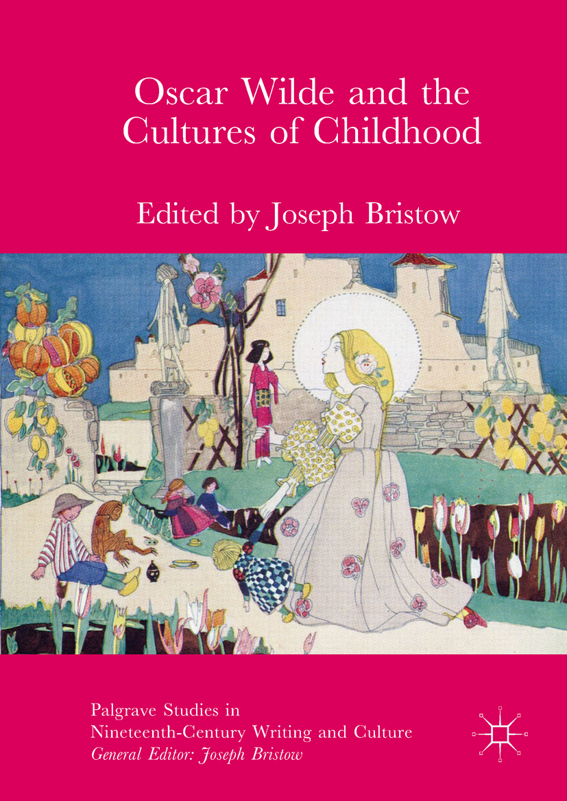 Bristow, Joseph - Oscar Wilde and the Cultures of Childhood, ebook