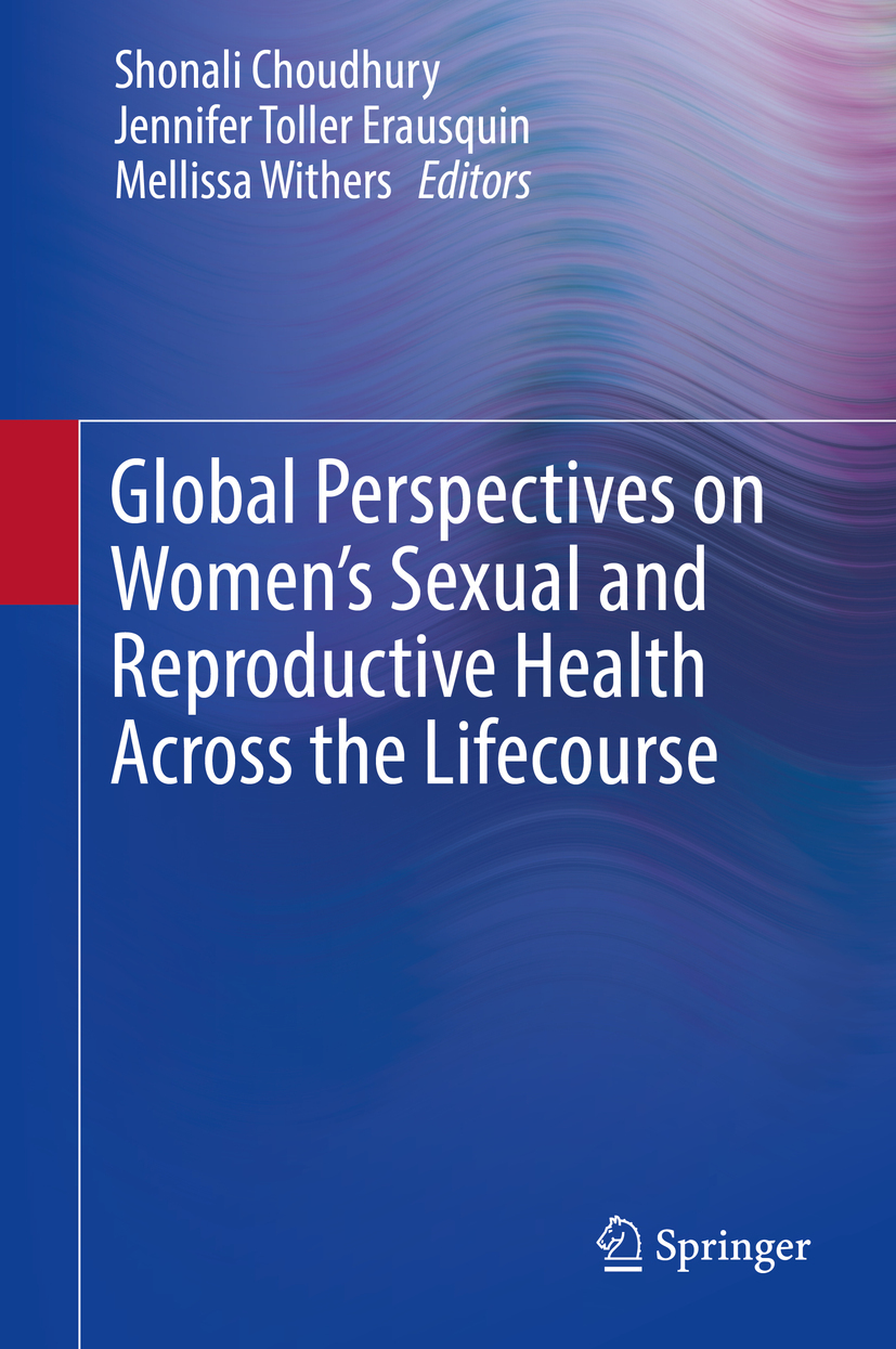 Choudhury, Shonali - Global Perspectives on Women's Sexual and Reproductive Health Across the Lifecourse, e-bok