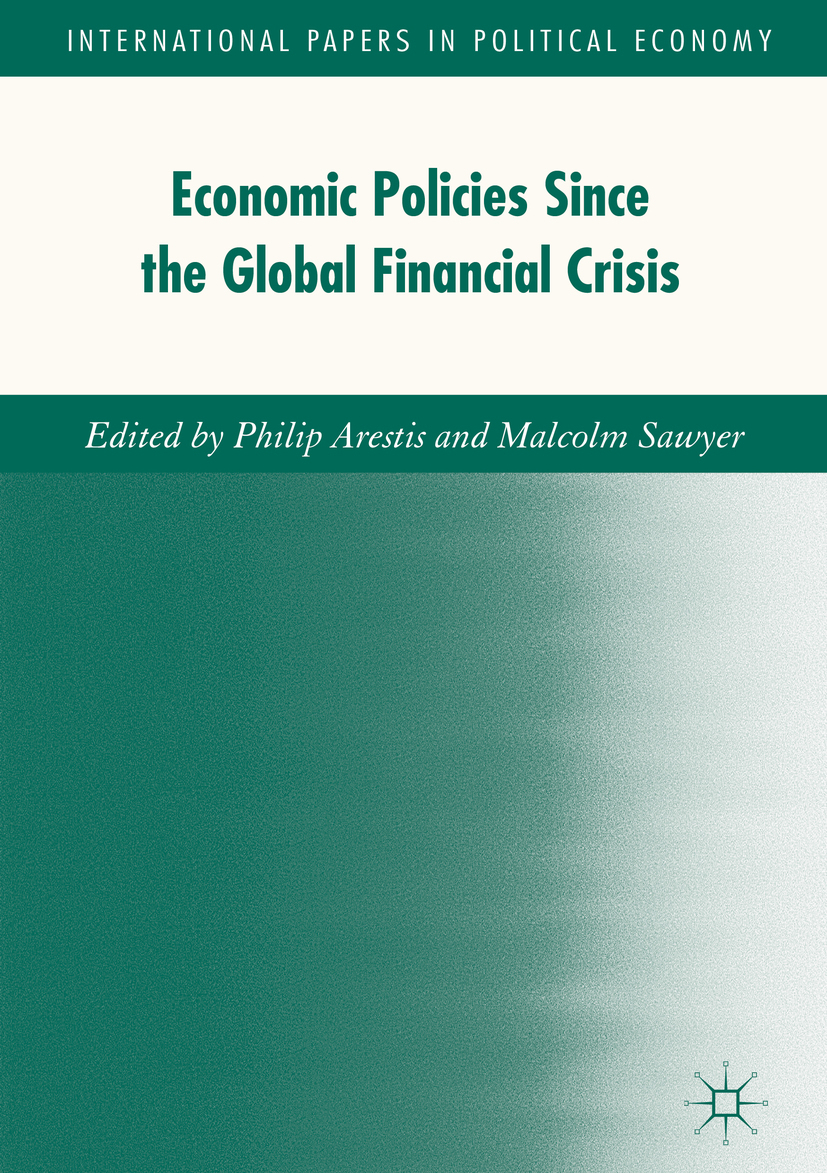 Arestis, Philip - Economic Policies since the Global Financial Crisis, ebook