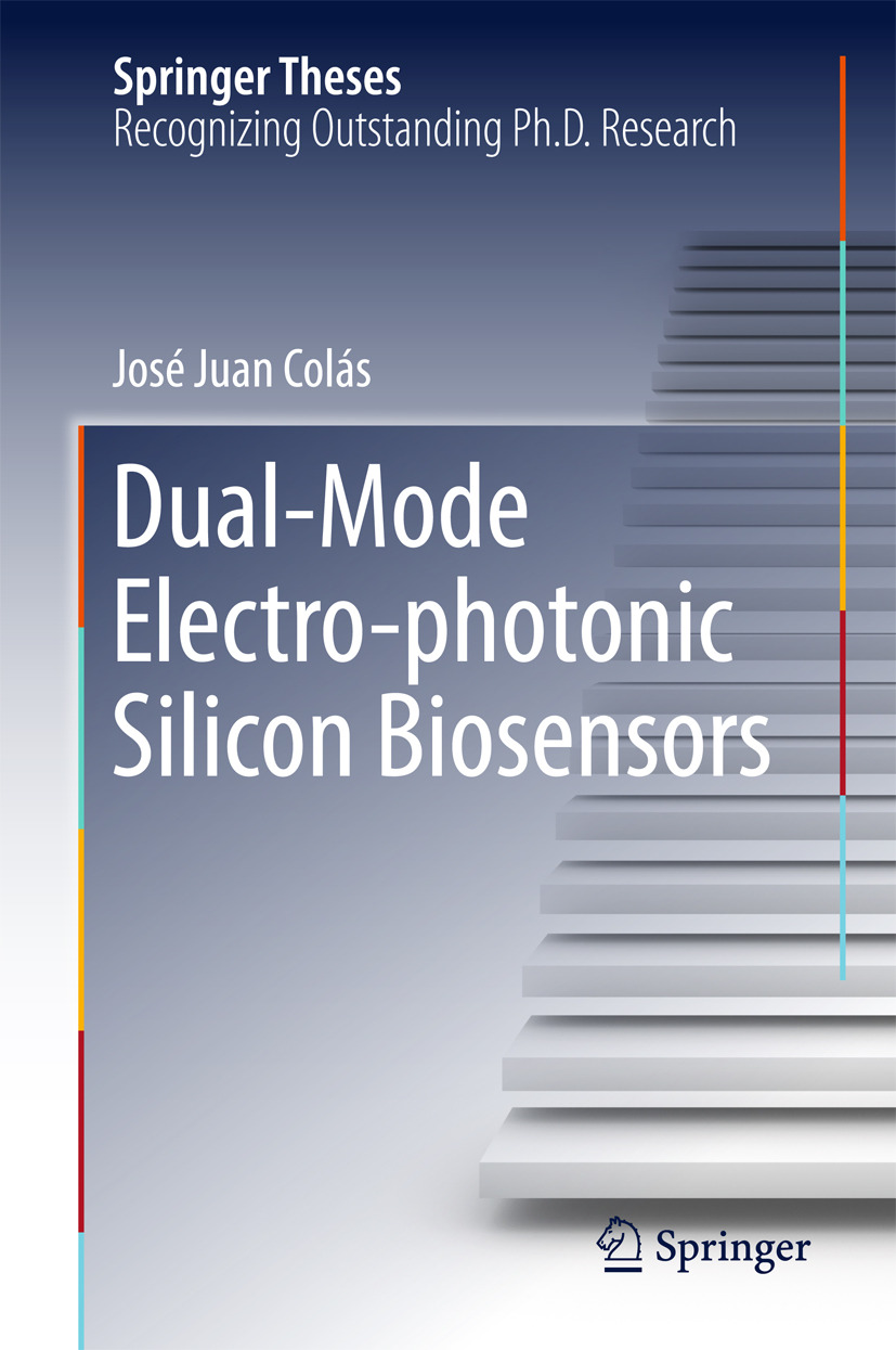Colás, José Juan - Dual-Mode Electro-photonic Silicon Biosensors, ebook