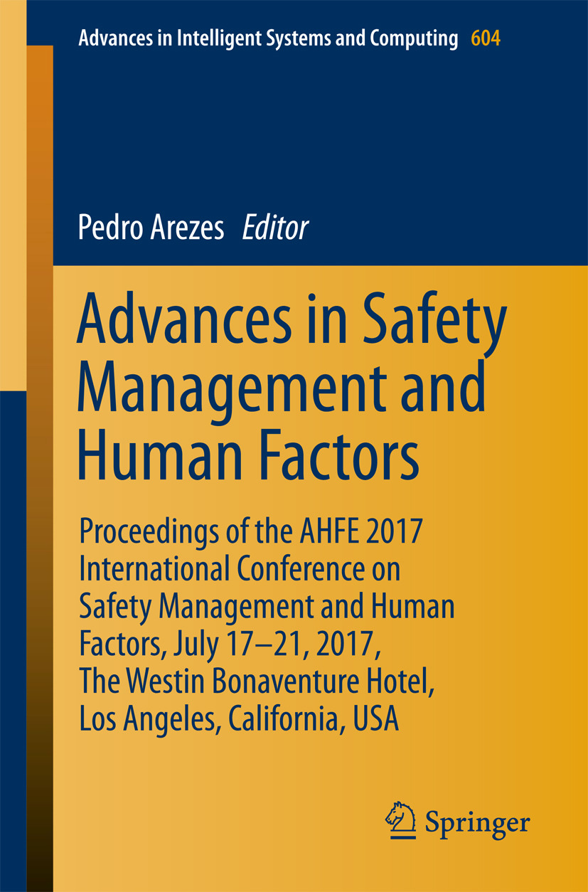 Arezes, Pedro - Advances in Safety Management and Human Factors, ebook