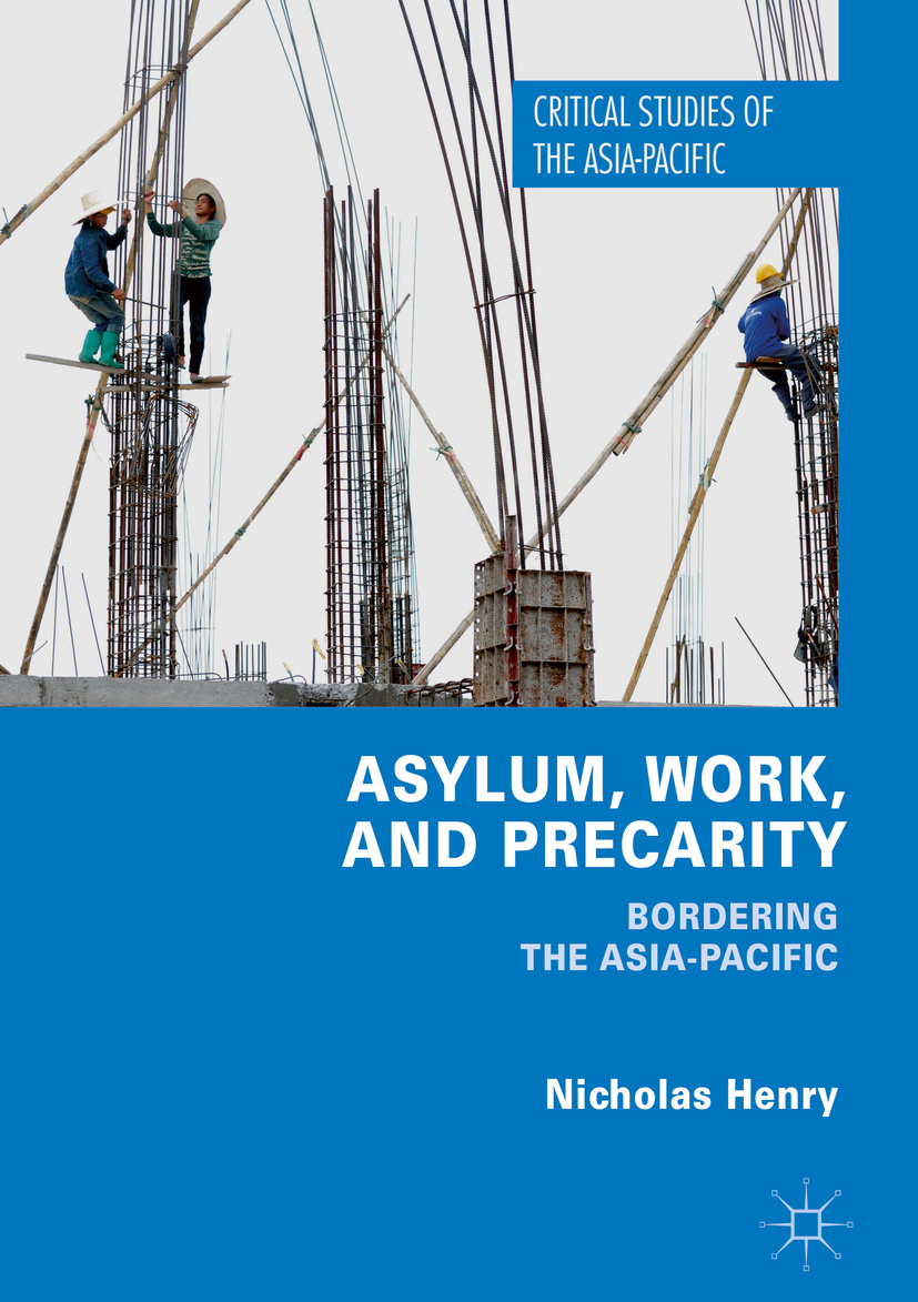 Henry, Nicholas - Asylum, Work, and Precarity, ebook