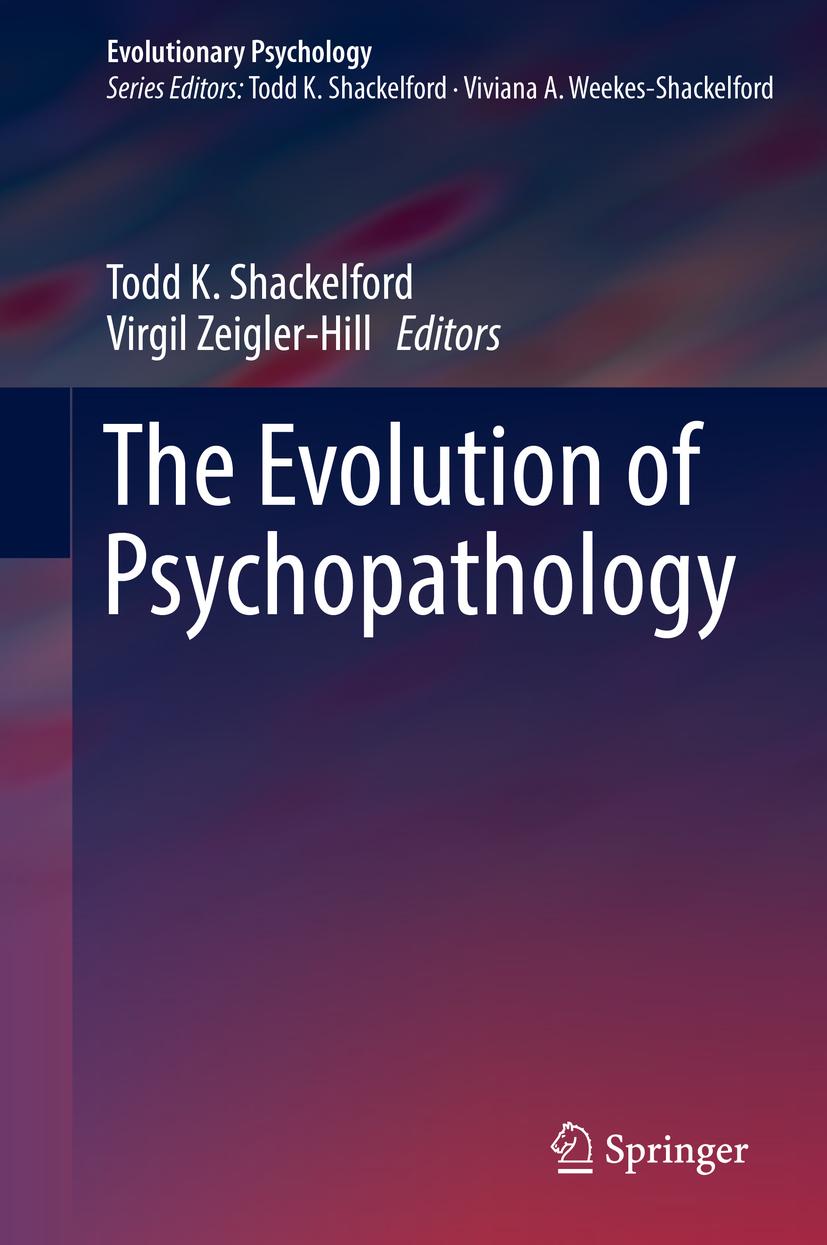 Shackelford, Todd K. - The Evolution of Psychopathology, ebook