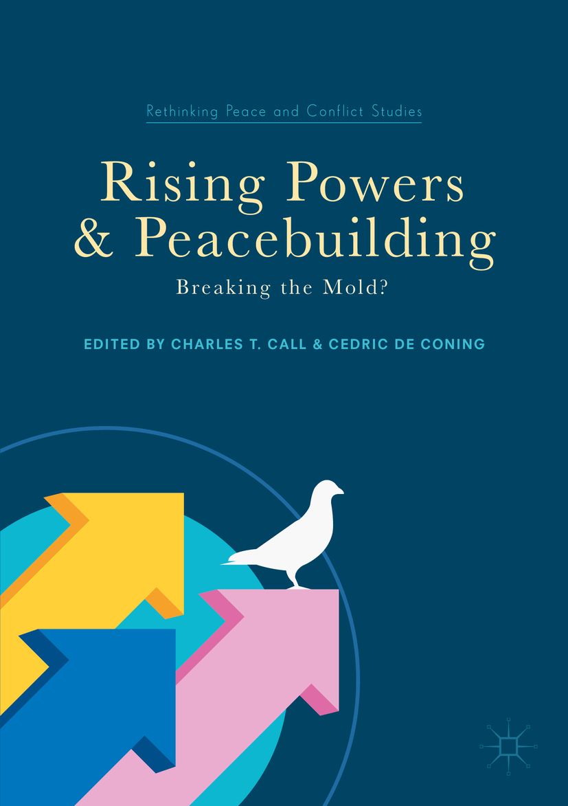 Call, Charles T - Rising Powers and Peacebuilding, ebook