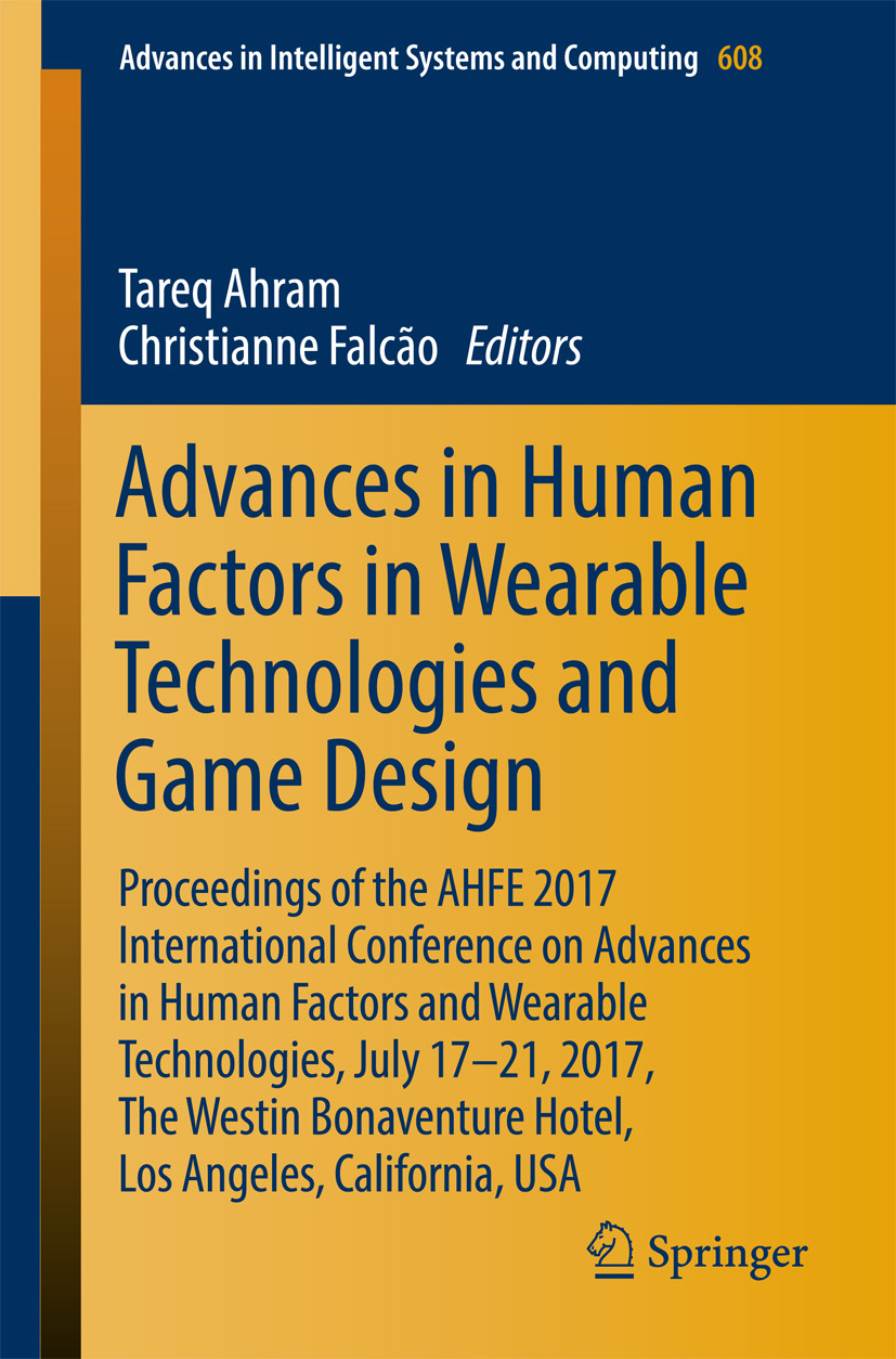 Ahram, Tareq - Advances in Human Factors in Wearable Technologies and Game Design, ebook