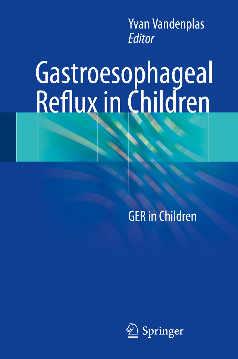 Vandenplas, Yvan - Gastroesophageal Reflux in Children, ebook