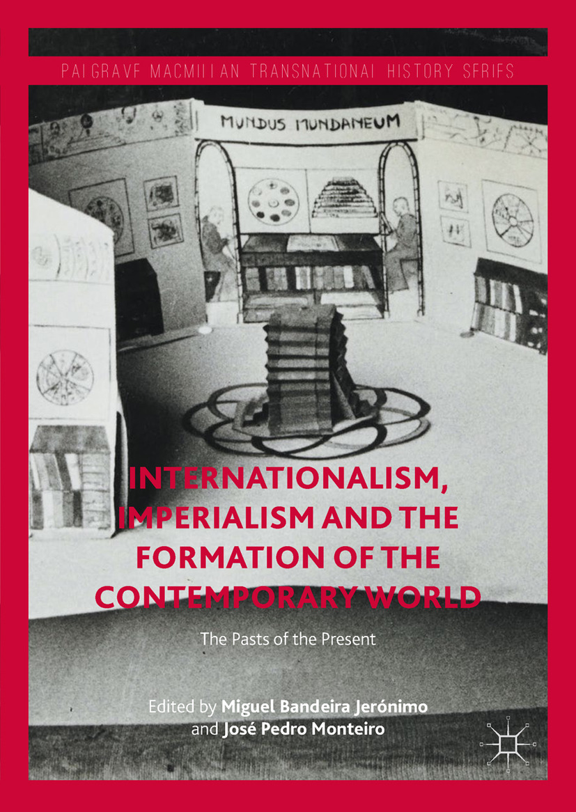 Jerónimo, Miguel Bandeira - Internationalism, Imperialism and the Formation of the Contemporary World, ebook