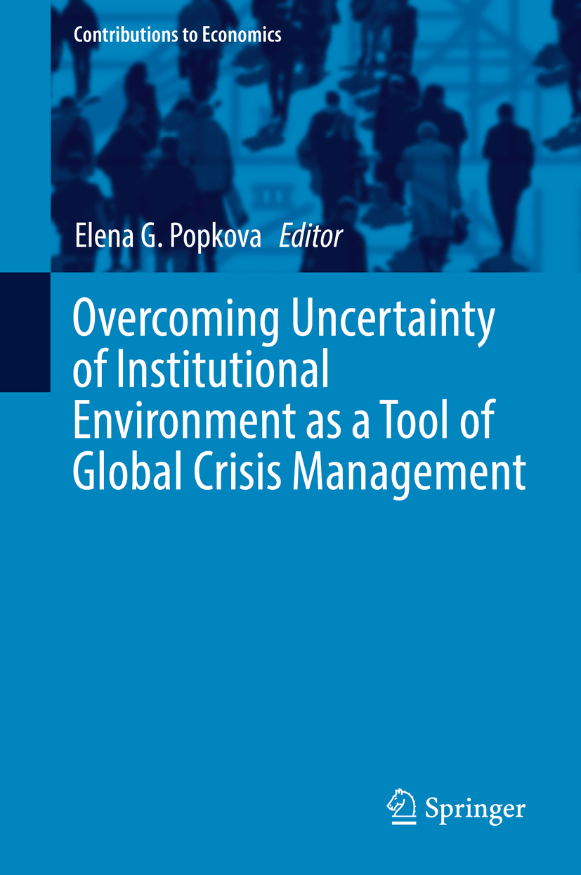 Popkova, Elena G. - Overcoming Uncertainty of Institutional Environment as a Tool of Global Crisis Management, ebook