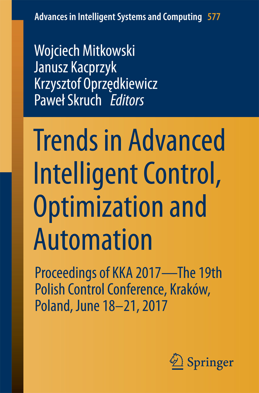 Kacprzyk, Janusz - Trends in Advanced Intelligent Control, Optimization and Automation, ebook