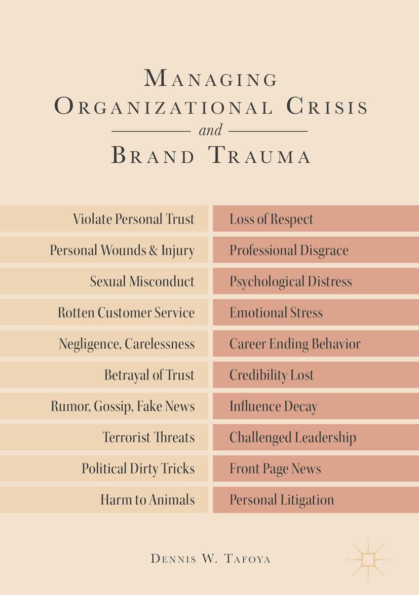 Tafoya, Dennis W. - Managing Organizational Crisis and Brand Trauma, ebook