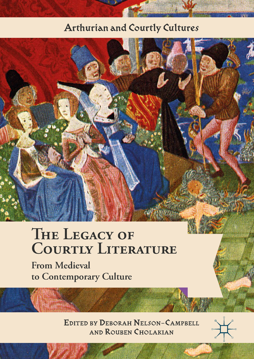Cholakian, Rouben - The Legacy of Courtly Literature, ebook