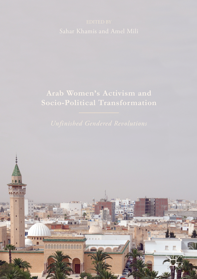 Khamis, Sahar - Arab Women's Activism and Socio-Political Transformation, ebook