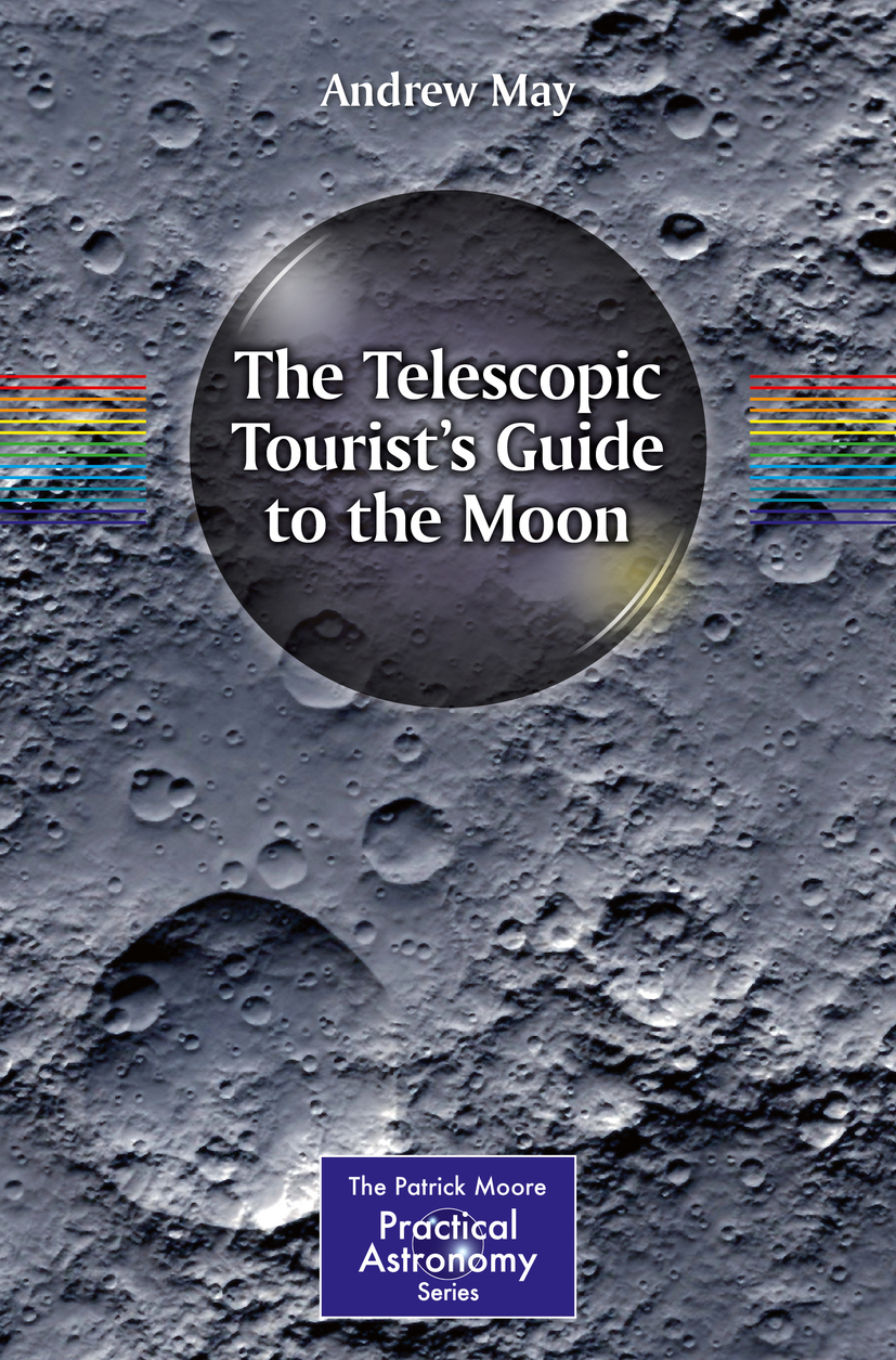 May, Andrew - The Telescopic Tourist's Guide to the Moon, ebook