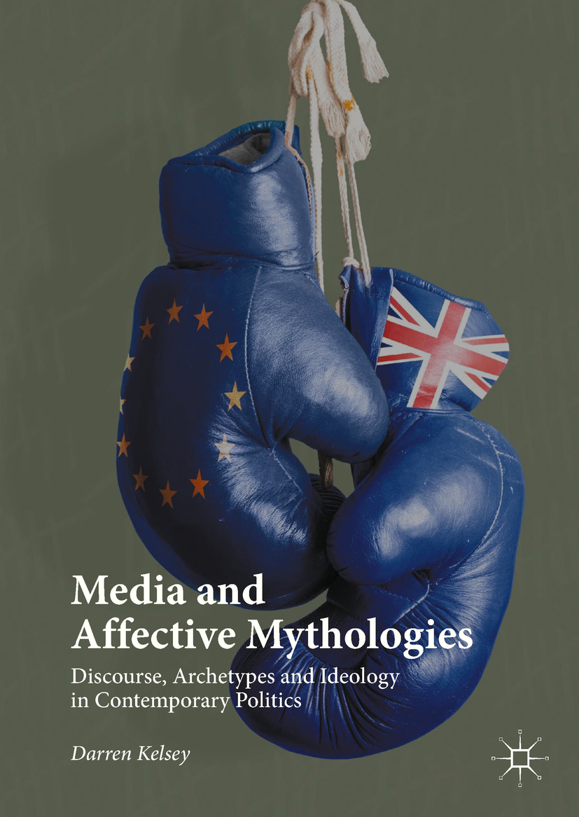 Kelsey, Darren - Media and Affective Mythologies, ebook