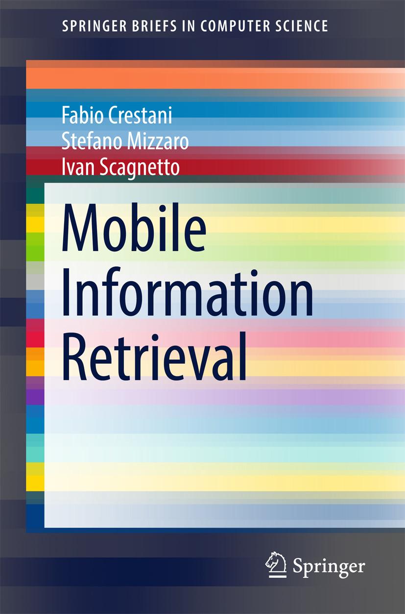 Crestani, Fabio - Mobile Information Retrieval, ebook