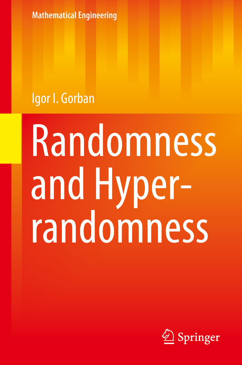 Gorban, Igor I. - Randomness and Hyper-randomness, ebook