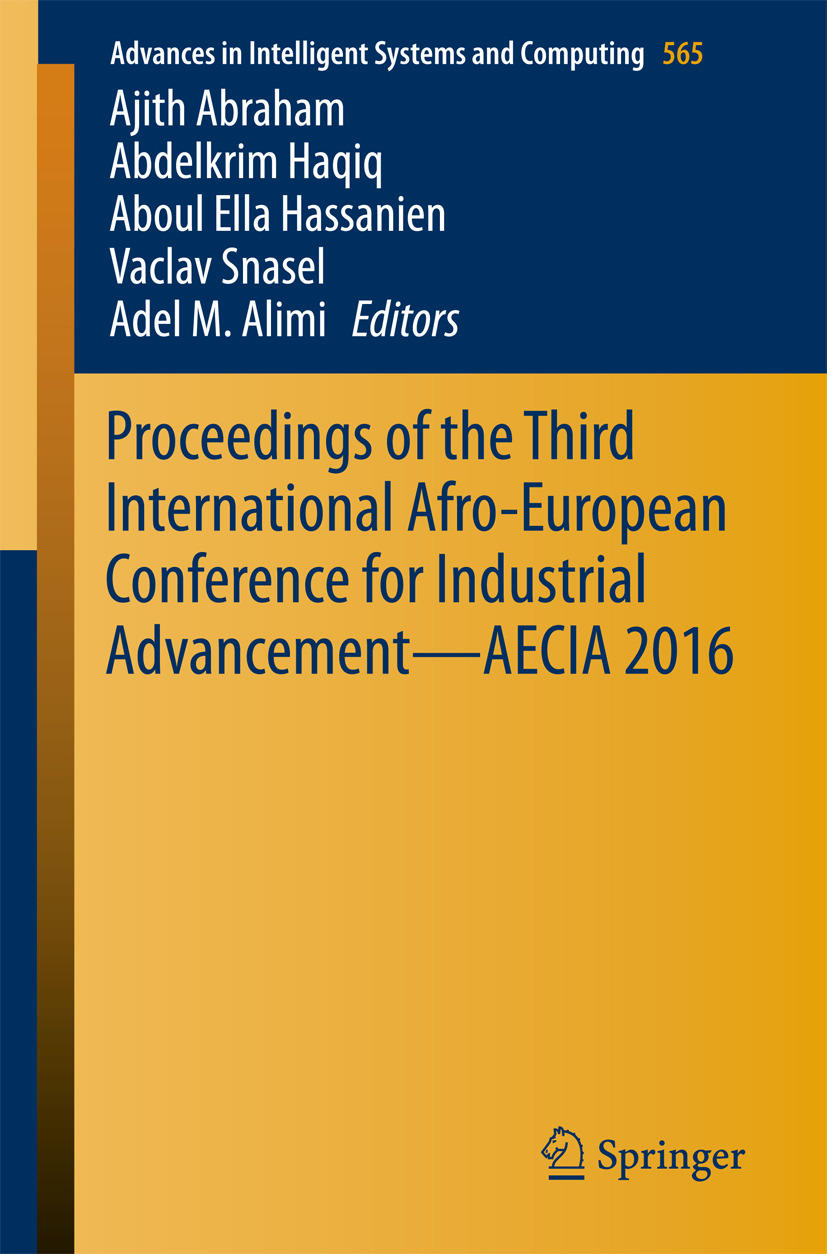 Abraham, Ajith - Proceedings of the Third International Afro-European Conference for Industrial Advancement — AECIA 2016, ebook