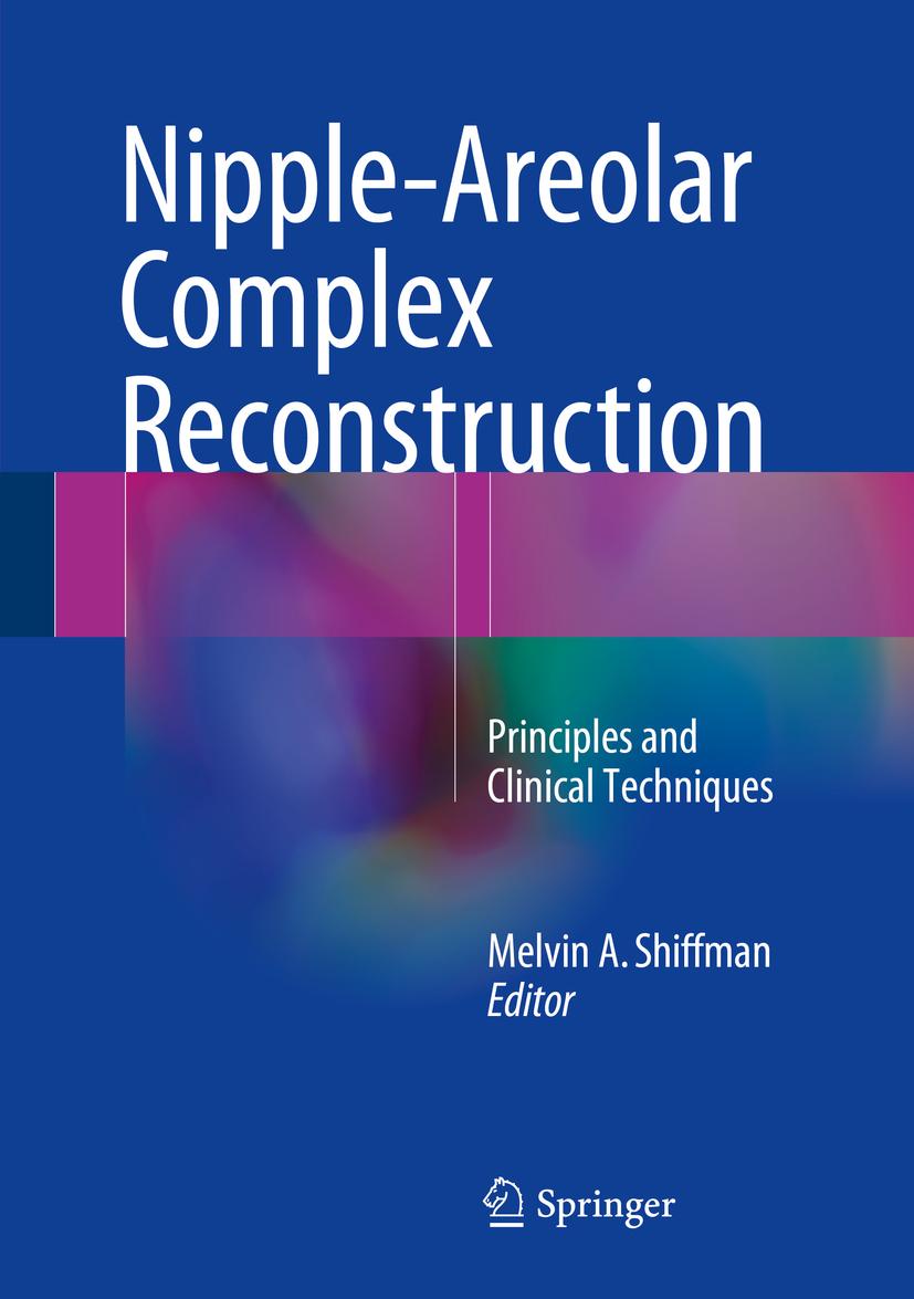 Shiffman, Melvin A. - Nipple-Areolar Complex Reconstruction, e-kirja