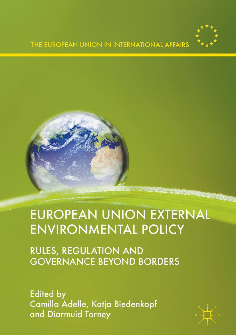 Adelle, Camilla - European Union External Environmental Policy, ebook