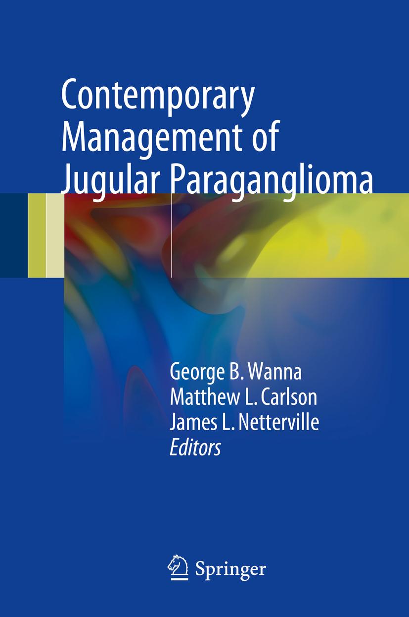 Carlson, Matthew L. - Contemporary Management of Jugular Paraganglioma, ebook