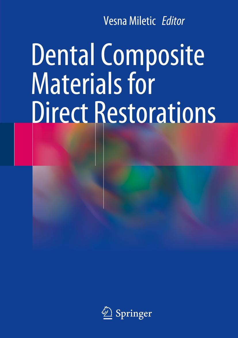 Miletic, Vesna - Dental Composite Materials for Direct Restorations, e-kirja