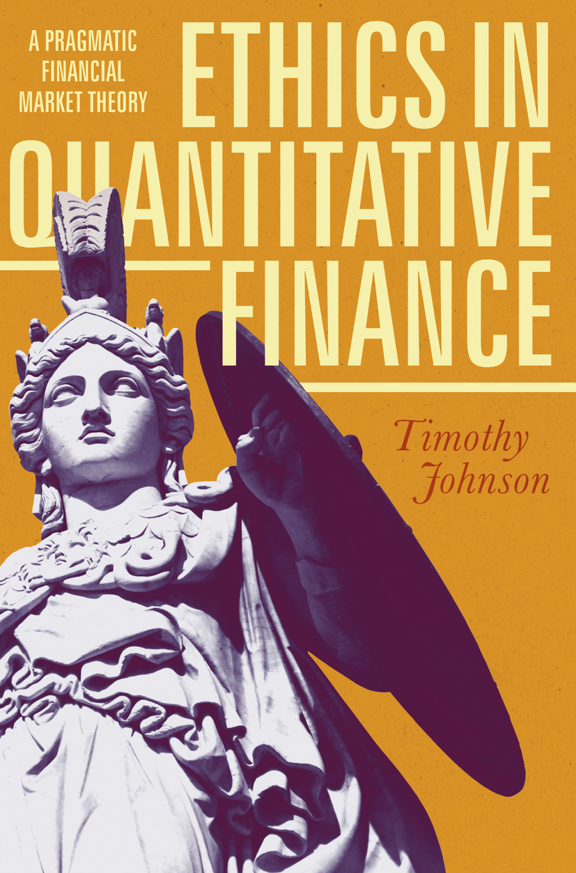 Johnson, Timothy - Ethics in Quantitative Finance, ebook