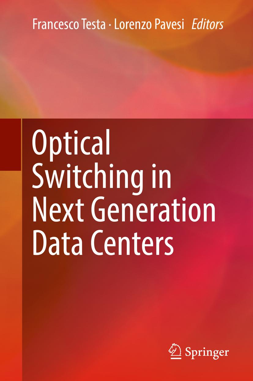 Pavesi, Lorenzo - Optical Switching in Next Generation Data Centers, ebook