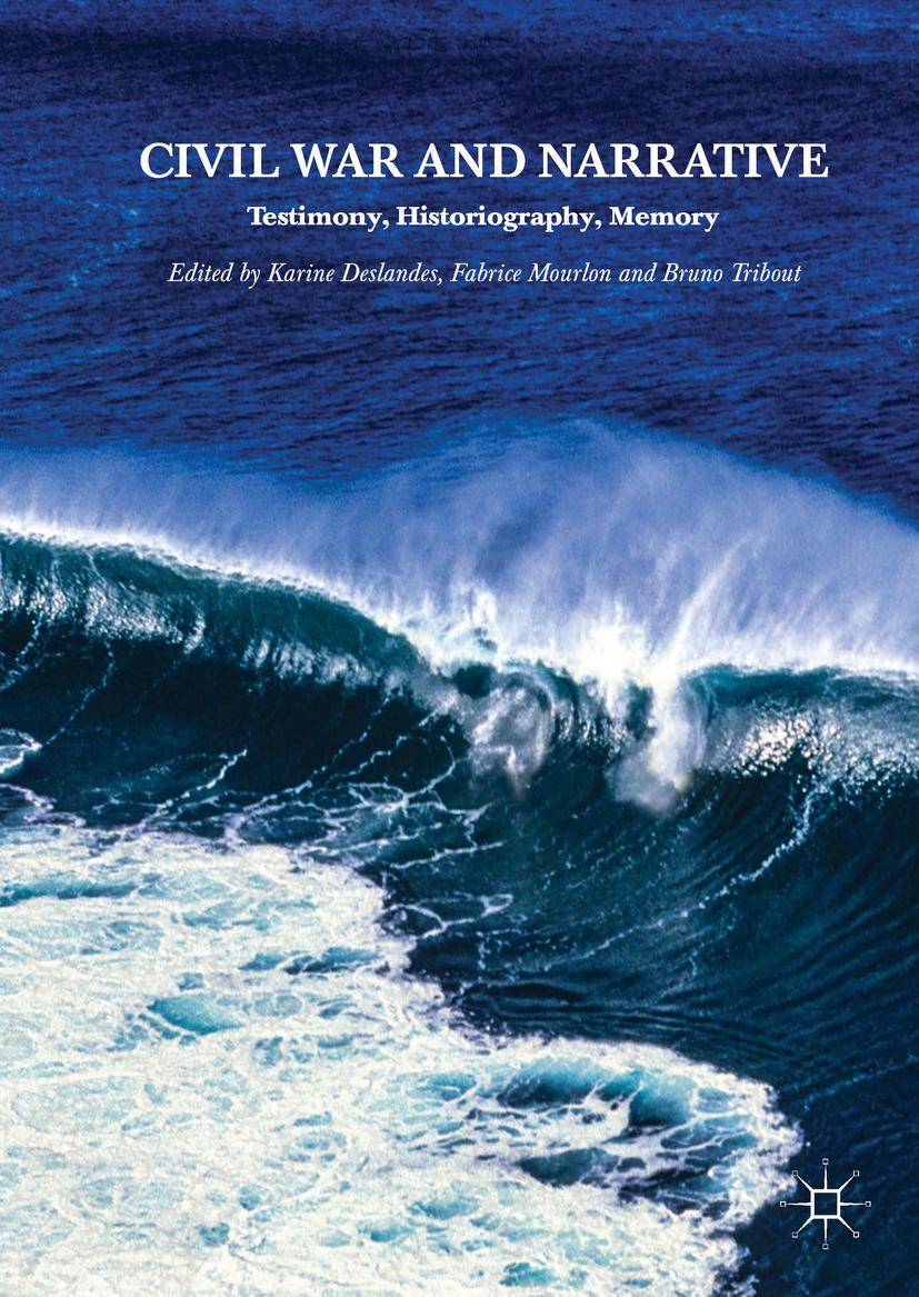 Deslandes, Karine - Civil War and Narrative, ebook