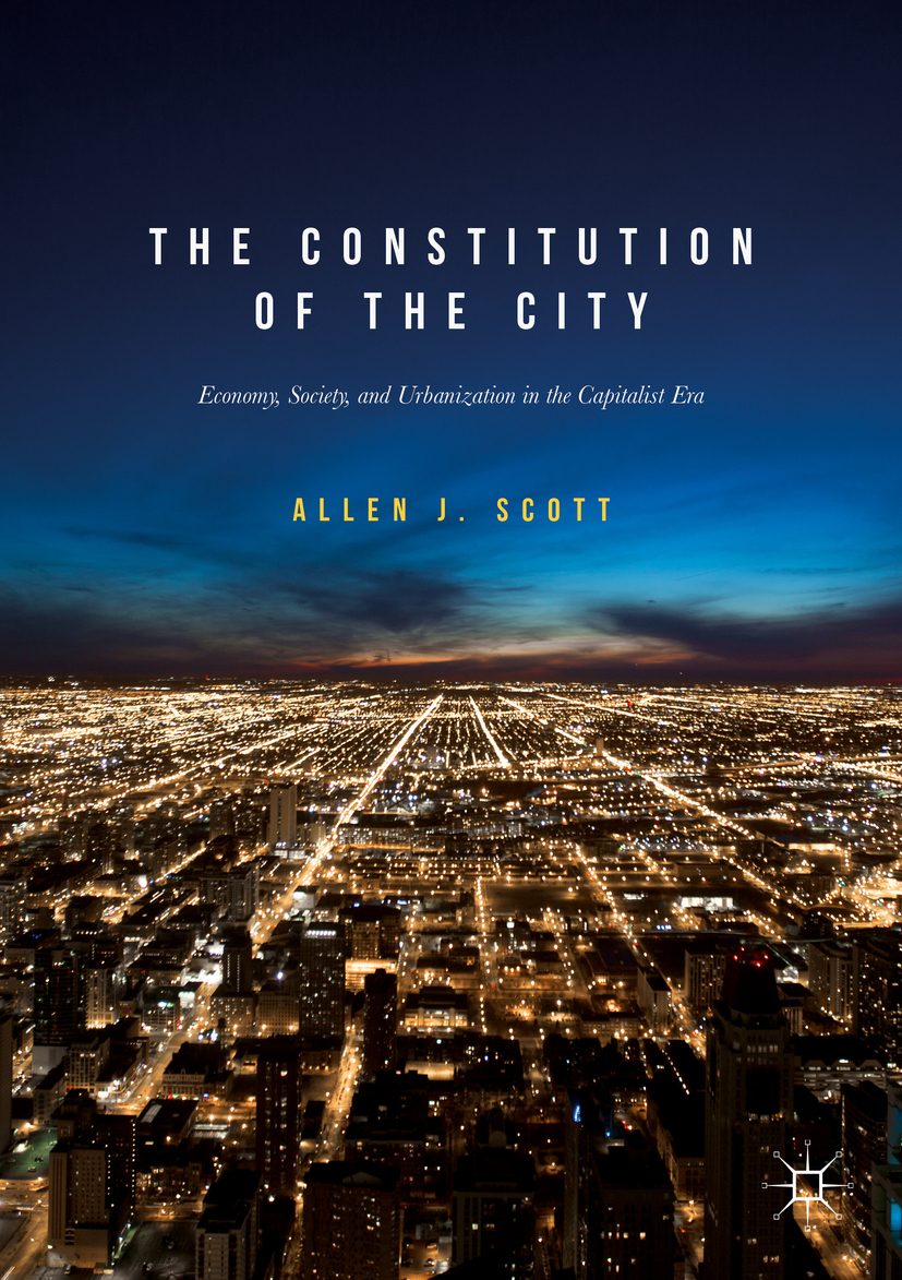 Scott, Allen J. - The Constitution of the City, ebook