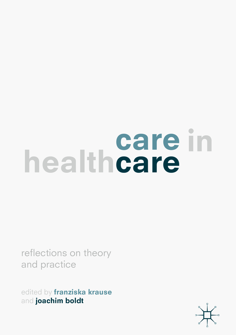 Boldt, Joachim - Care in Healthcare, ebook