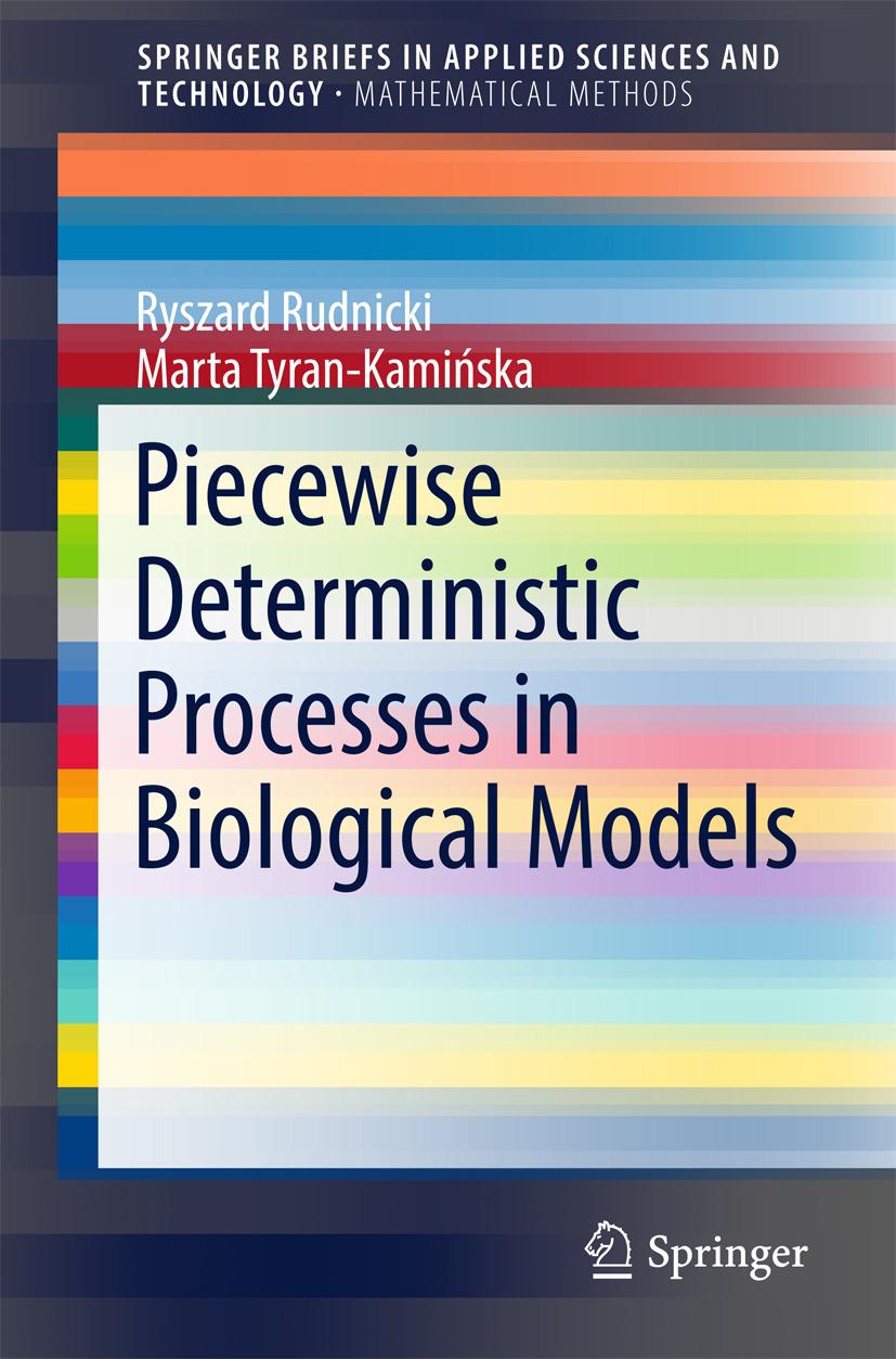 Rudnicki, Ryszard - Piecewise Deterministic Processes in Biological Models, ebook