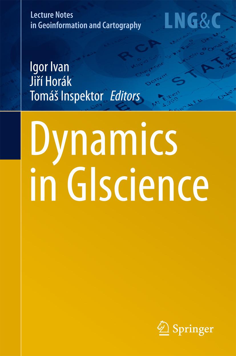 Horák, Jiří - Dynamics in GIscience, ebook