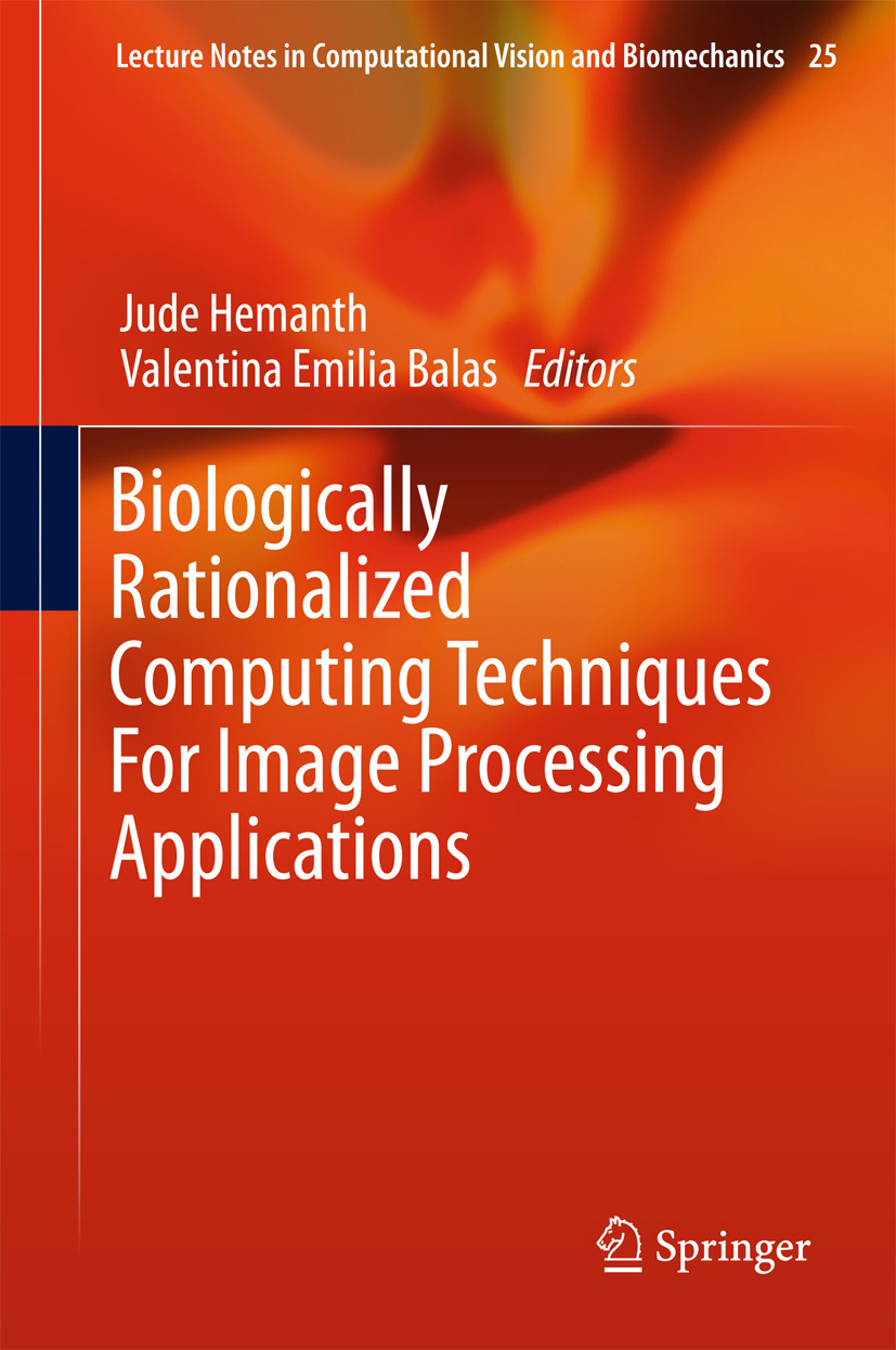 , Valentina Emilia Balas - Biologically Rationalized Computing Techniques For Image Processing Applications, ebook