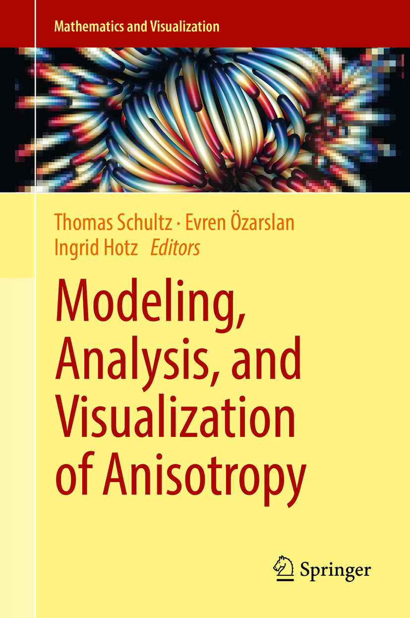 Hotz, Ingrid - Modeling, Analysis, and Visualization of Anisotropy, e-kirja
